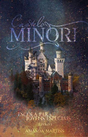 Castelo Minori: A Escola Para Jovens Especiais(Em Revisão)
