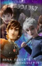 Sparks Fly ~Jack Frost X Reader X Hiccup~ by AmandaWilliams953