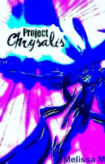 Project Chrysalis