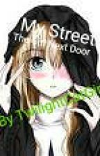 My Street; The Girl Next Door-Travis x Reader by TwilightCatGirl