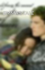 EMMA'S TALE by Zeeeeee