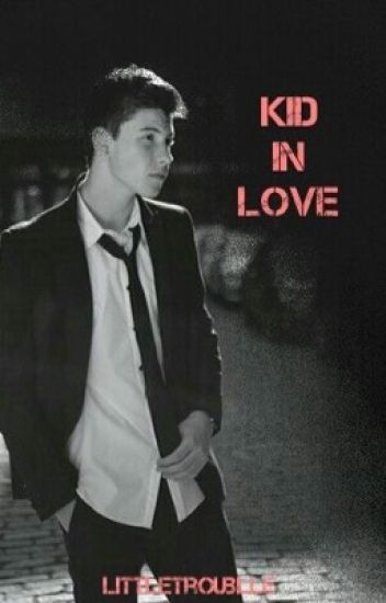 Kid in Love / Shawn Mendes