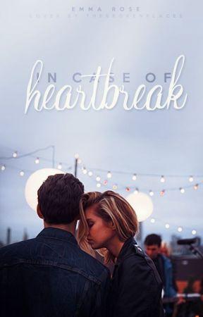 In Case of Heartbreak by emmaroseszalai