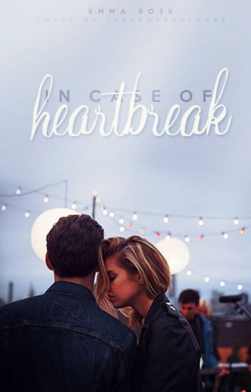 In Case of Heartbreak