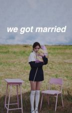 we got married || wonwoo x mina  by -myoui