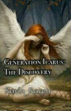 Generation Icarus: The Discovery by Ravin_Raven