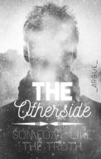 The otherside : Someone like the truth *Pausiert* by _Argue_