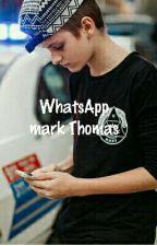 WhatsApp mark Thomas  by SuicideKylie