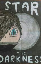 Star In The Shadows - A Zanemau Story (ON HOLD) by ZazMagica
