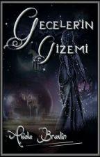 Geceler'in Gizemi ( GDS ) by Braxlin