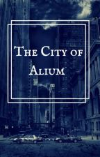 The City of Alium (Friendfic) by AnxiousAuthor