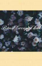 Band Group Chat by suga-demon