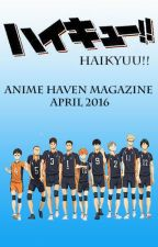 !Anime Haven! June 2016 Issue by AnimeHavenMagazine