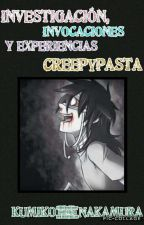 Experiencias con los creepypastas by Kumiko_Nakamura