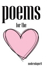 Poems for the Heart by moderndaywriter