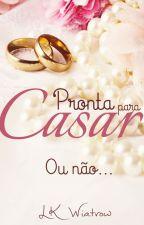 Pronta para Casar - Degustação by LKWiatrow