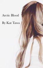 Arctic Blood by KatieTawaststjerna