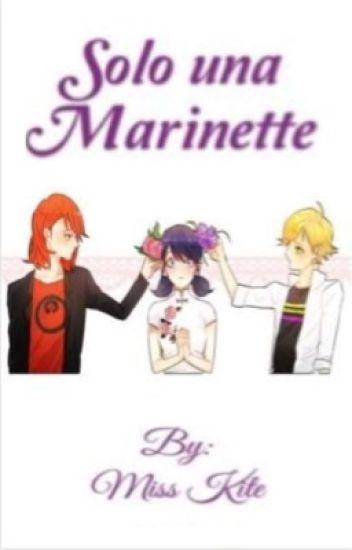 Solo una Marinette (Adrien vs Nathaniel)
