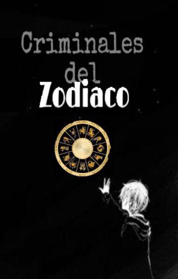 Criminales Del Zodiaco -Yaoi-