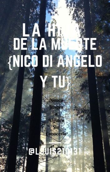 La Hija de la Muerte {Nico Di Angelo y tu}