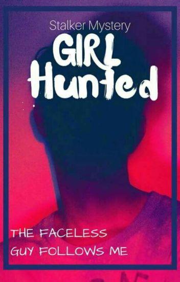 Girl Hunted BOOK 1