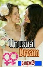 Unusual Dream (lesbian love sex) by pangxx09