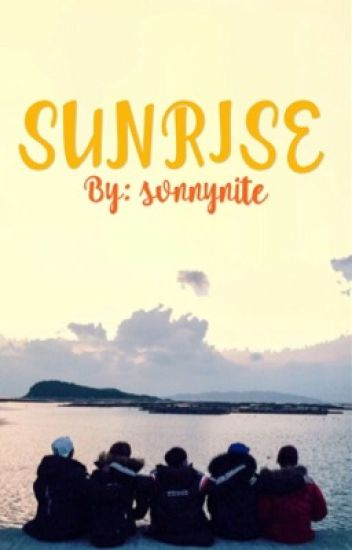 Sunrise • SEVENTEEN Woozi Fanfiction