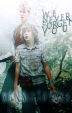 We Never Forget You.- Thomas Brodie Sangster (Libro 2) by xanniesayskx