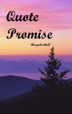 Quote Promise by sherryalmitha