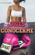 Dices Conocerme by YulyssaEsthefanyBate