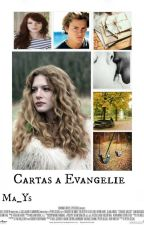 """Cartas a Evangelie"" - (Coming Soon). by _MaYs_"