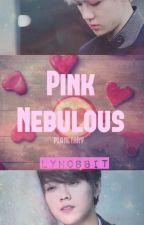 Pink Nebulous; Hunhan; oneshot by lyhobbit
