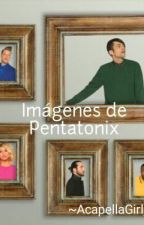 Imagenes De Pentatonix  by AcapellaGirl_23