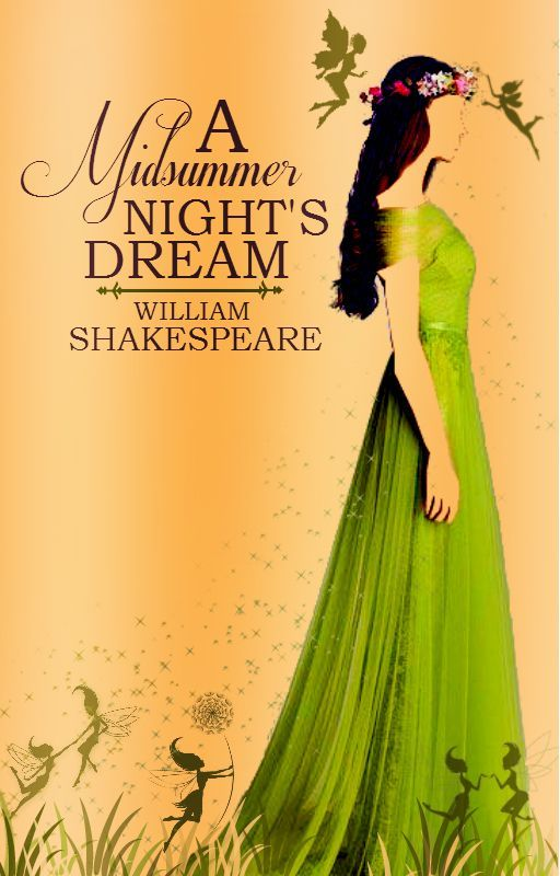 A Midsummer Night's Dream by WilliamShakespeare