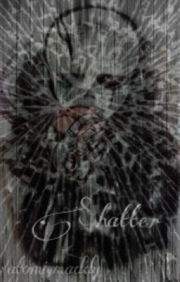 Shatter (GasterSansxReader)