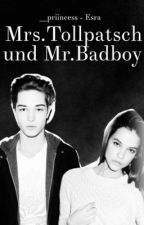 Mrs.Tollpatsch und Mr.Badboy by __Priincess