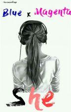 She. by tsenkher