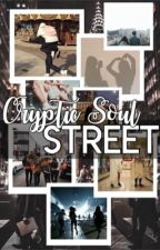 Cryptic Soul Street by TheCrypticSoul