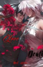 Love and Death by III_XVII