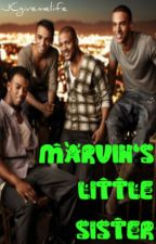 Marvin's Little Sister [A JLS FanFic] by JCgivemelife