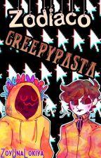 Zodiaco Creepypasta by ZoyUnaLokiya