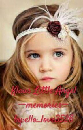 Klaus Little Angel memories by ello_love3526