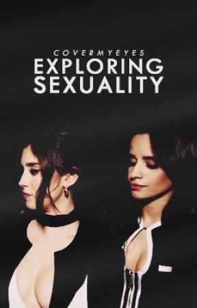 exploring sexuality   camren by covermyeyes