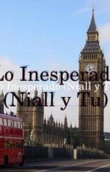 Lo inesperado (Niall y tu)