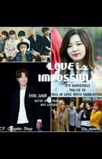 LOVE is IMPOSSIBLE ||SeulMin fanfic|| BangtanVelvet|| On Hold until: June 27|| by xiu_minna