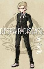 DESPAIR DISEASE: FuyuhikoxReader! by sheffaleffadingdong