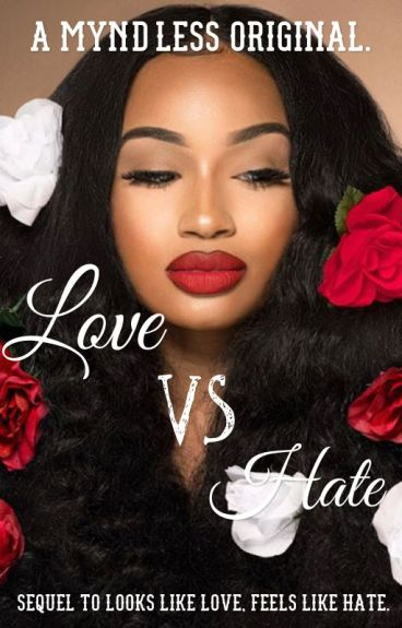 Love vs. Hate (Book Two)