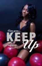 Keep Up by vxsuals
