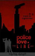 Police Love Line (SLOW UPDATE) by inkinaoktari