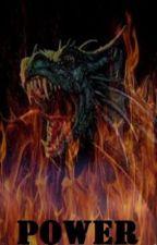 Power [Dragon Academy Book 2] by SkeneKidz